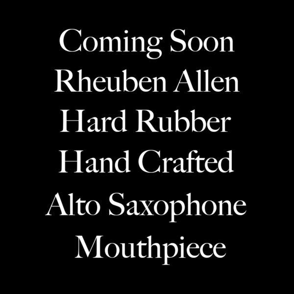Rheuben Allen Hand Crafted Alto Sax Mouthpiece Banner 1