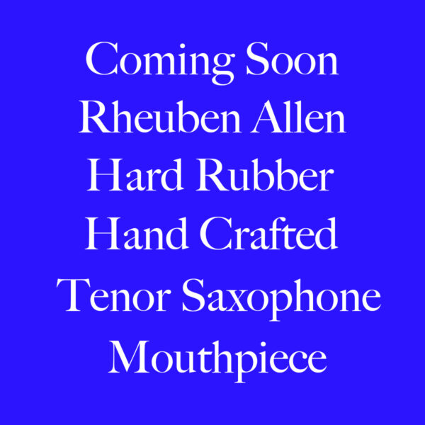 Rheuben Allen HArd Rubber Tenor Saxophone Mouthpiece BAnner 1