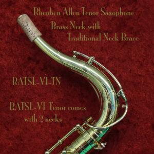 Rheuben Allen Tenor Saxophone Neck with Traditional Brace